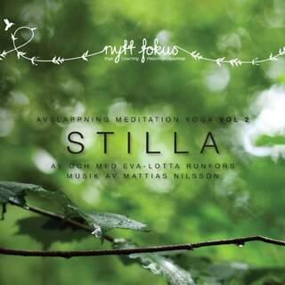 Stilla yoga, meditation och avslappning Vol. 2